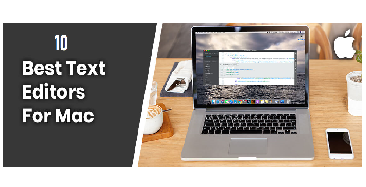 Photo of 10 Best Text Editors for Mac – Free Text Editors for Mac