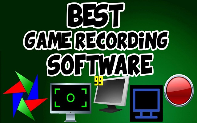 7 Best Game Recording Softwares For Windows In 2018