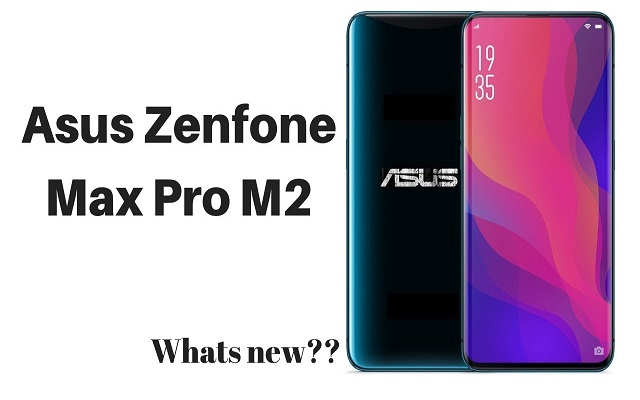 Asus Zenfone Max Pro M2 Leaked Ahead Of Launch