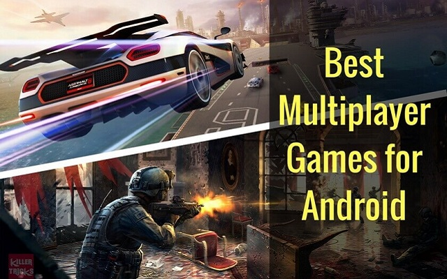 15 Best Multiplayer Games for Android in 2019 - PhoneWorld