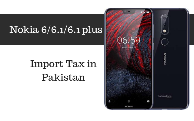 nokia 6, 6.1 and 6.1 Plus tax