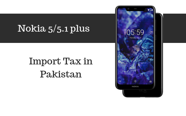 nokia 5 and 5.1 Plus tax