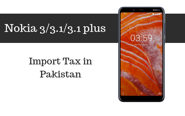 Nokia 3, 3.1 and 3.1 Plus tax