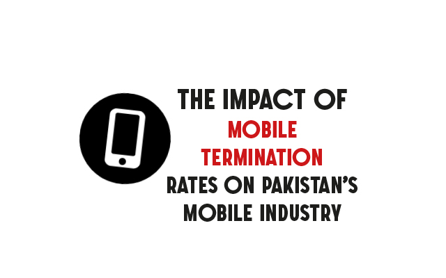 The Impact of Mobile Termination Rates on Pakistan's Mobile Industry