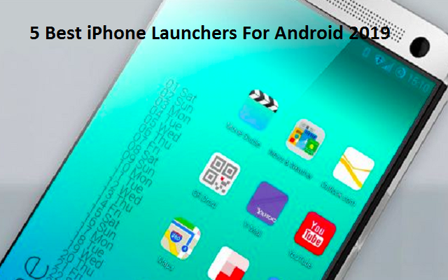 5 Best iPhone Launchers For Android- iOS Like Experience On Android
