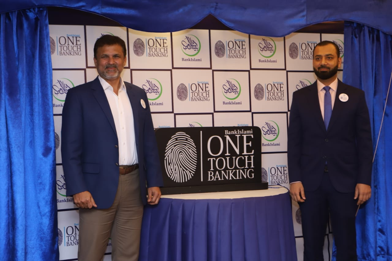 BankIslami Introduces 'OneTouch Banking' a Complete Biometric Banking Solution for the First time in Pakistan