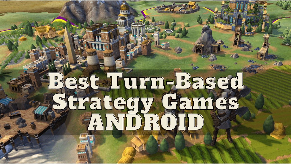 best-turn-based-strategy-games-android