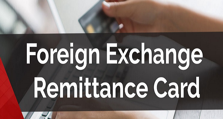Foreign Exchange Remittance Card