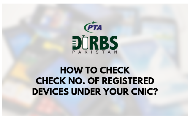 How to check registered devices under your cnic?