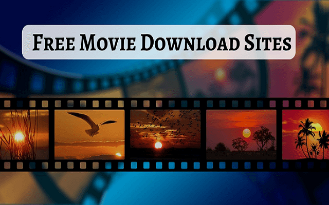 Photo of 20 Best Free Movie Download Sites
