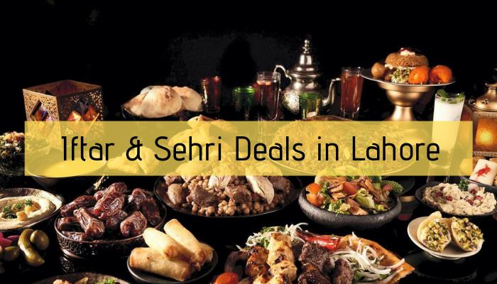 Ramzan Iftar & Sehri Deals in Lahoris