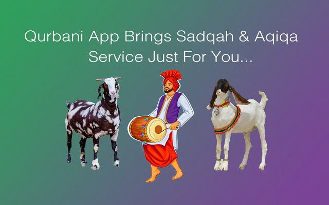 Now You Can Avail Sadqah/Aqiqa Service Online Using Qurbani App