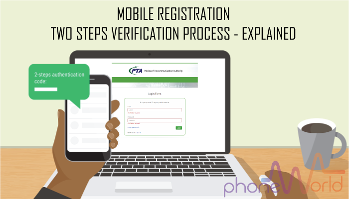 Mobile Registration Through PTA's Two Steps Verification