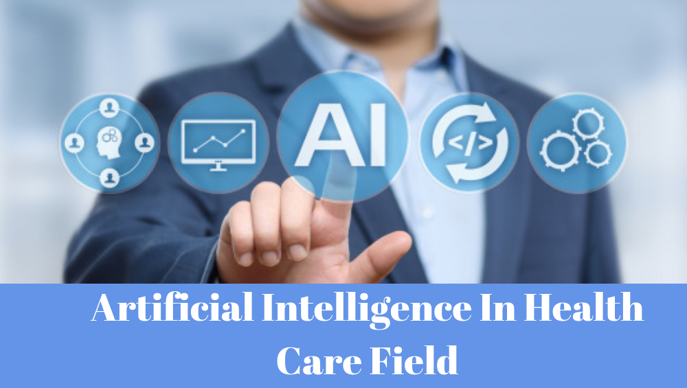 Artificial Intelligence Health Care Field