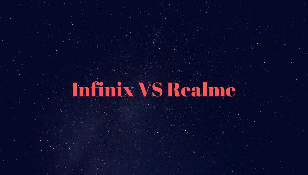 Infinix VS Realme