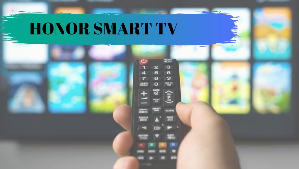 Honor Smart TV