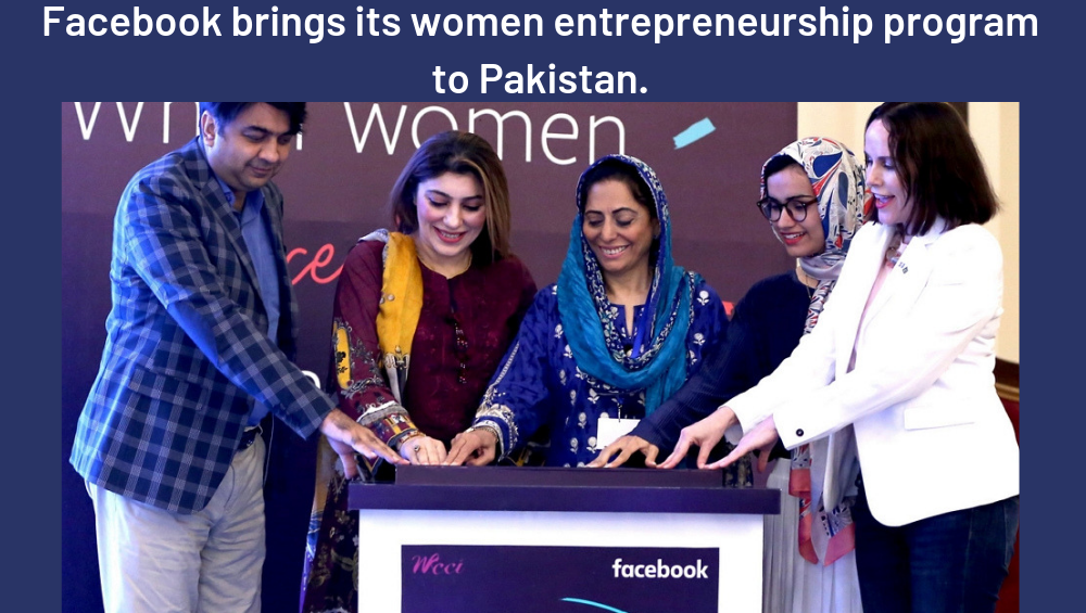Photo of Facebook Brings its Women Entrepreneurship Program to Pakistan