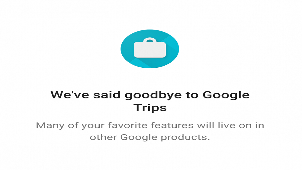 Google Travel Planner App Says Good Bye to Users