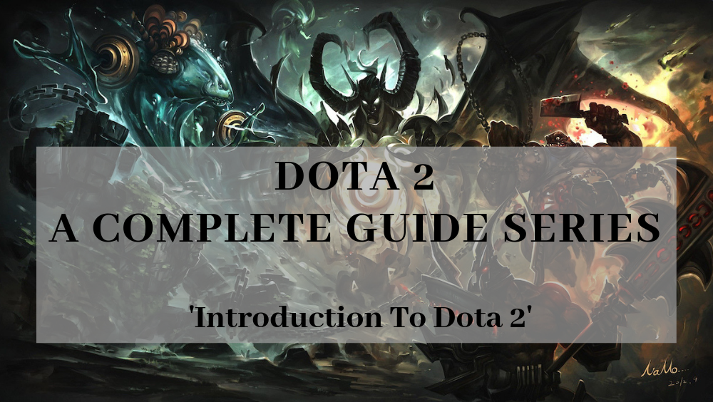 Dota 2 For Beginners- A Complete Guide Introduction To Dota 2
