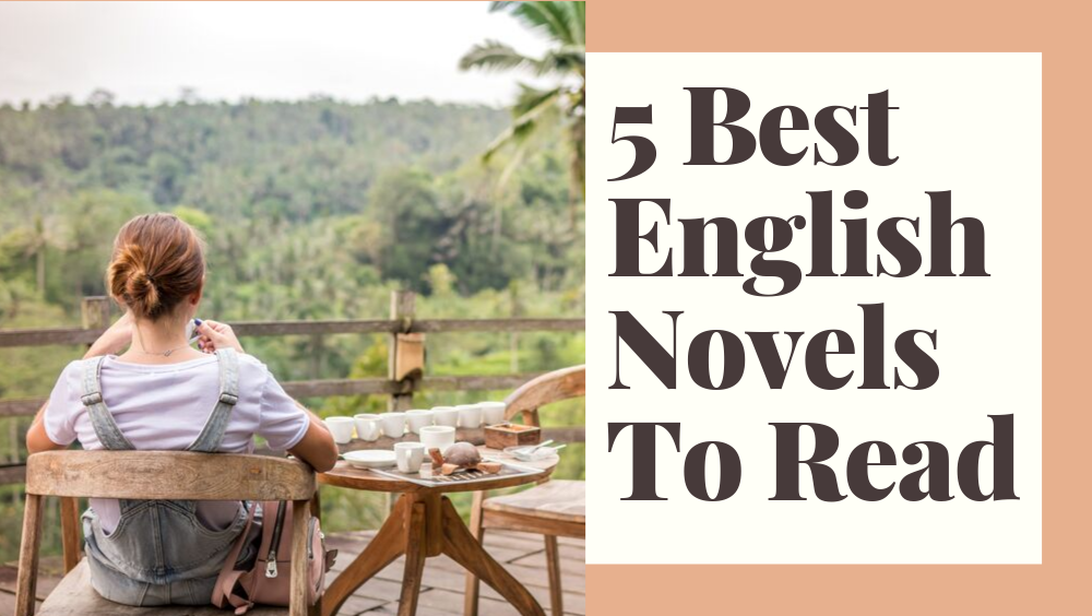 5 Best English Novels To Read