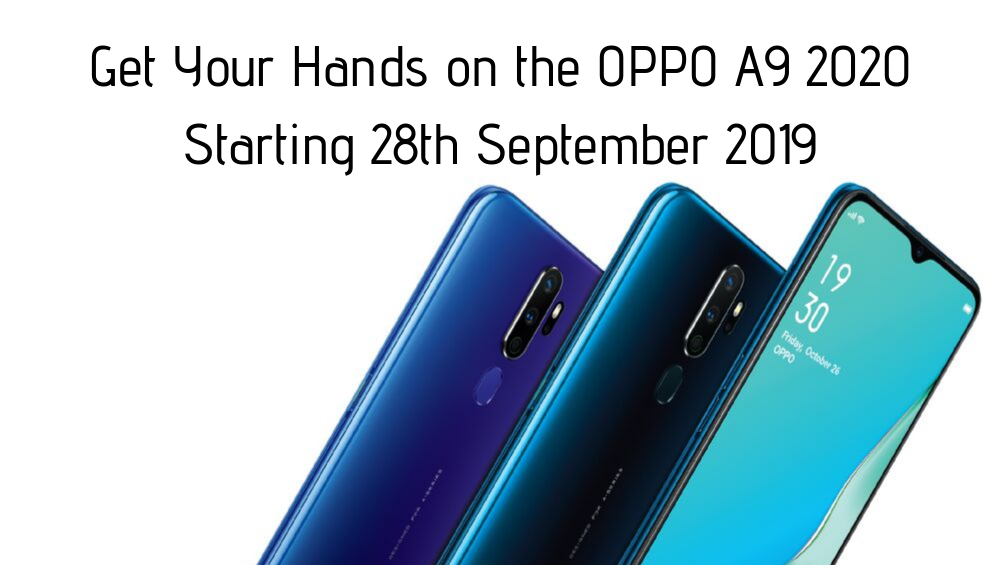 Get Your Hands on the OPPO A9 2020 Starting 28th September 2019