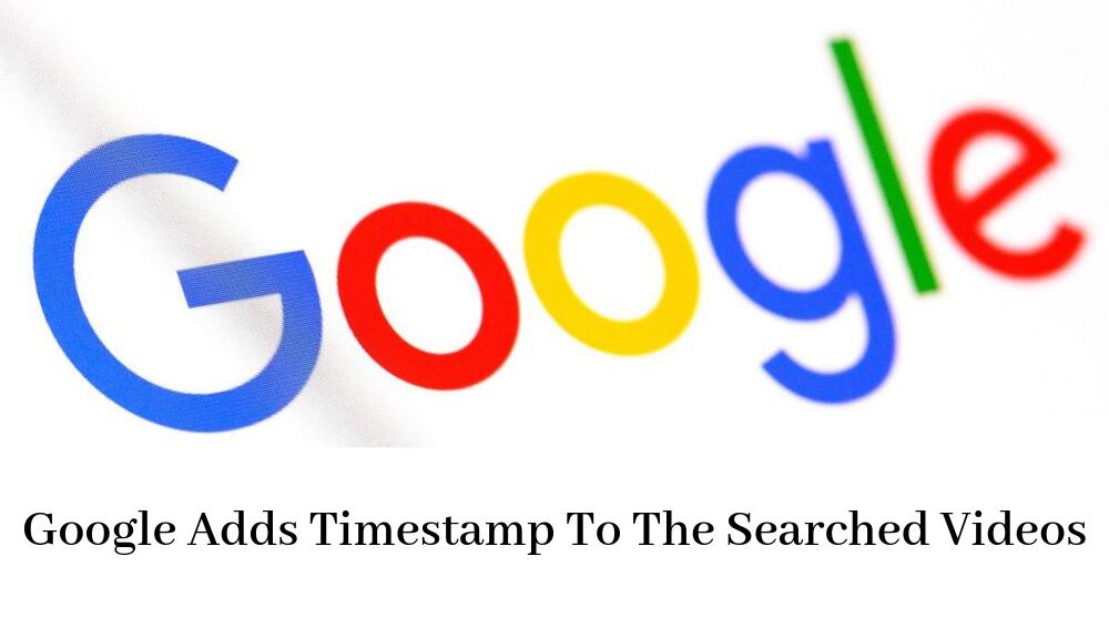 Google Adds Timestamp To The Searched Videos