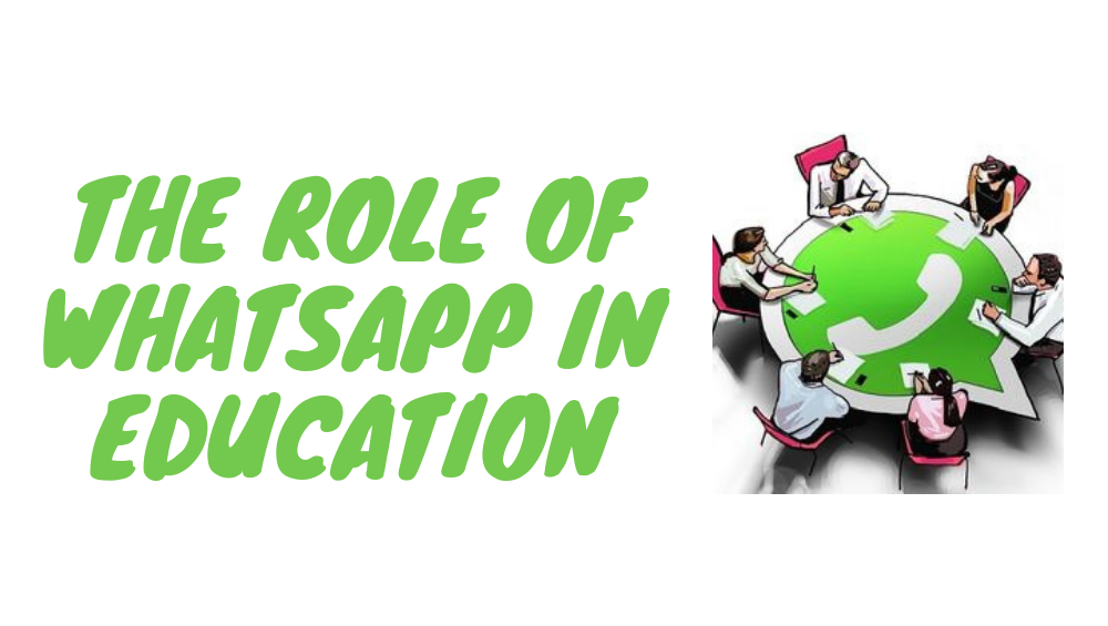 The Role Of WhatsApp In Education