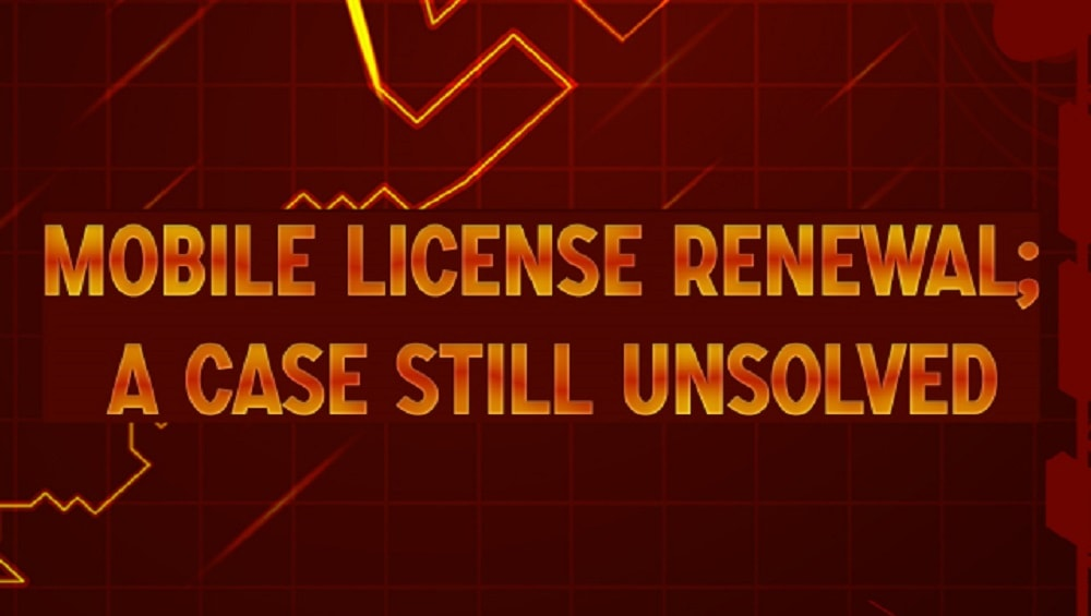 Photo of Mobile License Renewal: A Case Still Unsolved