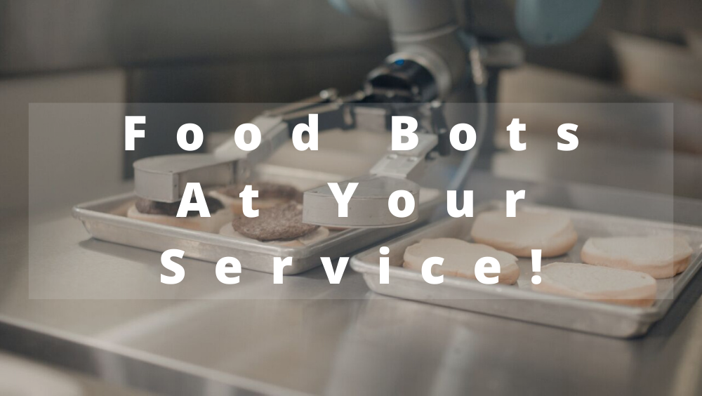 Food Bots At Your Service!