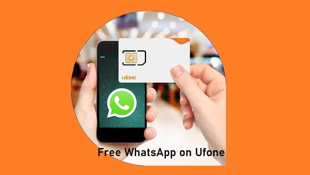 Free WhatsApp on Ufone