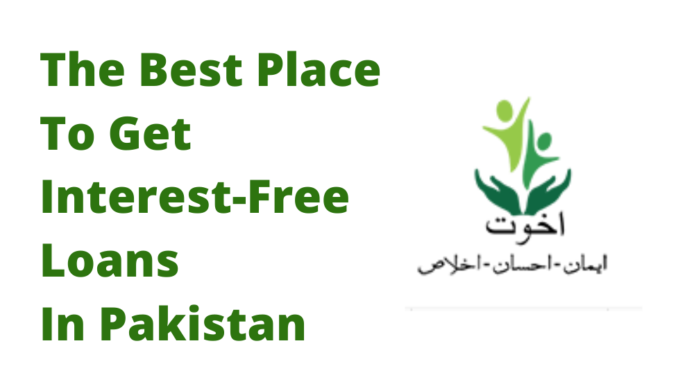Best Place To Get Interest-Free Loans In Pakistan