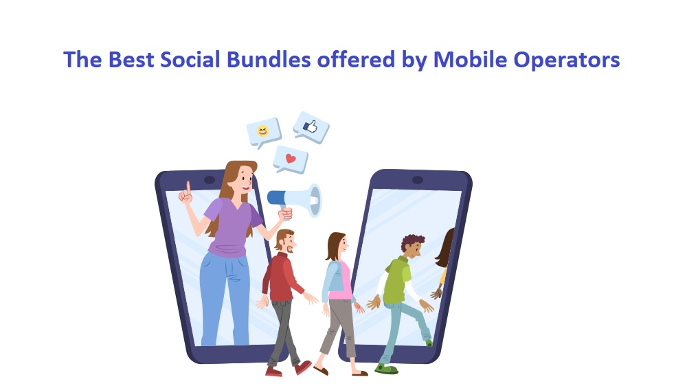 The Best Social Bundles offered by Mobile Operators