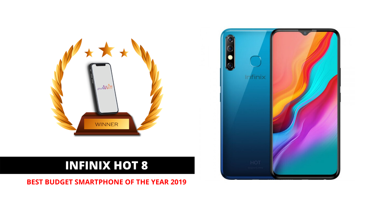 INFINIX HOT 8 BEST BUDGET PHONE OF 2019