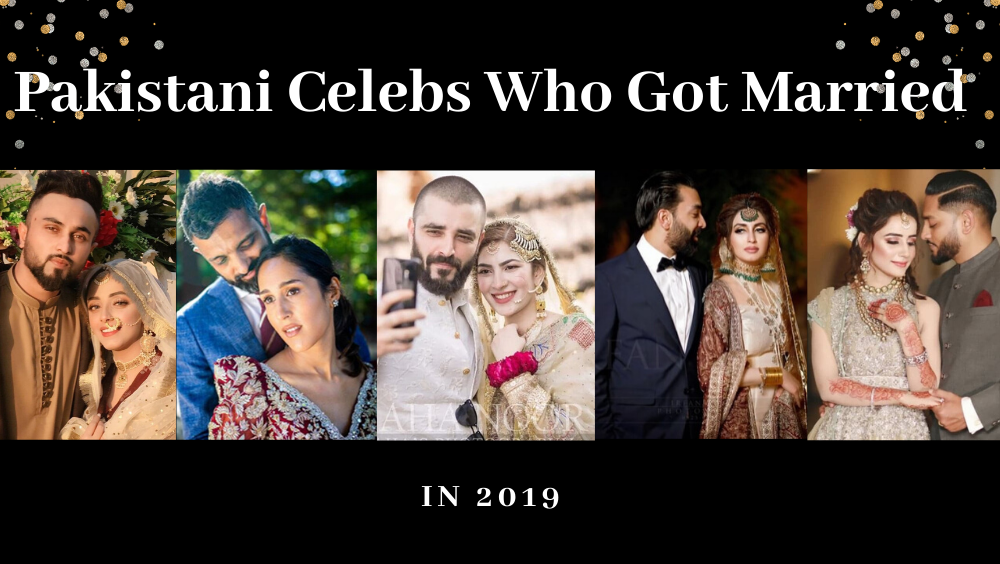 "Photo of Pakistani Celebrities Who Said ""I DO"" in 2019"