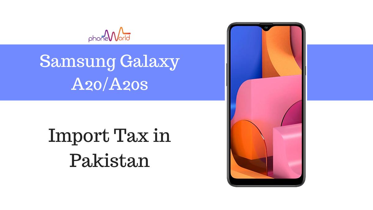 Photo of Samsung Galaxy A20 / A20s Tax/Customs Duty in Pakistan