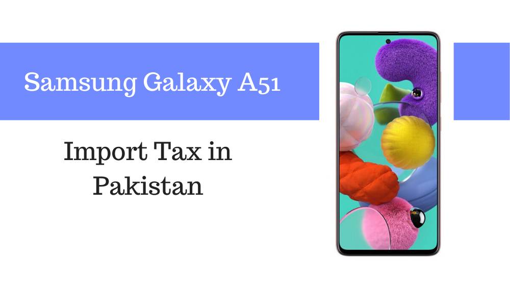 Samsung Galaxy A51 Tax