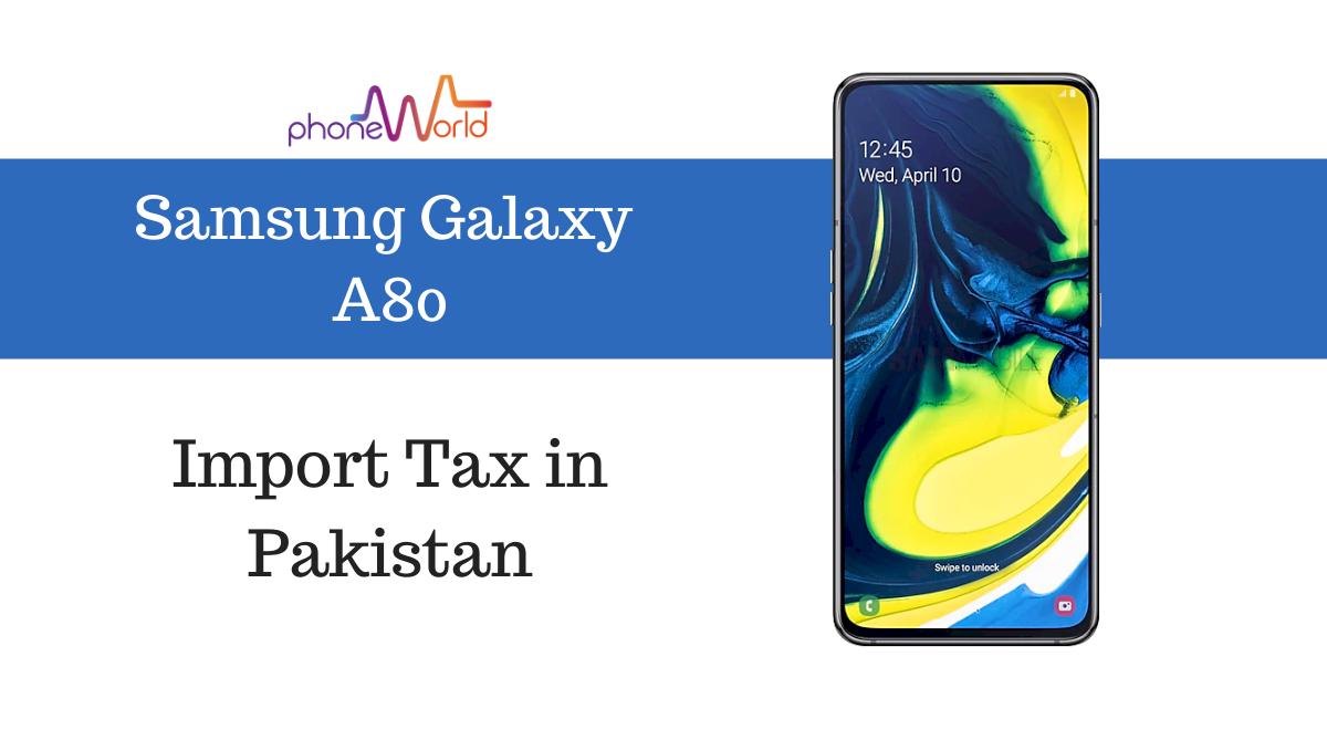 Samsung Galaxy A80 tax