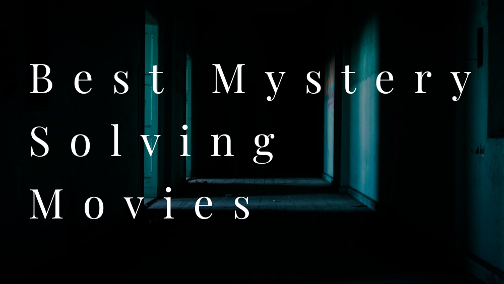 5 Best Mystery Solving Movies To Watch Online