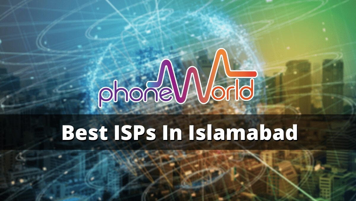 Best Internet Service Provider In Islamabad