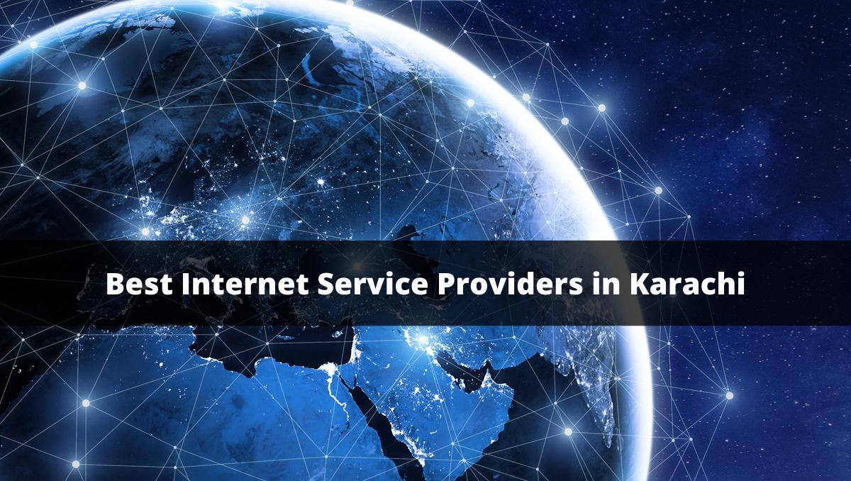 Best Internet Service Providers in Karachi