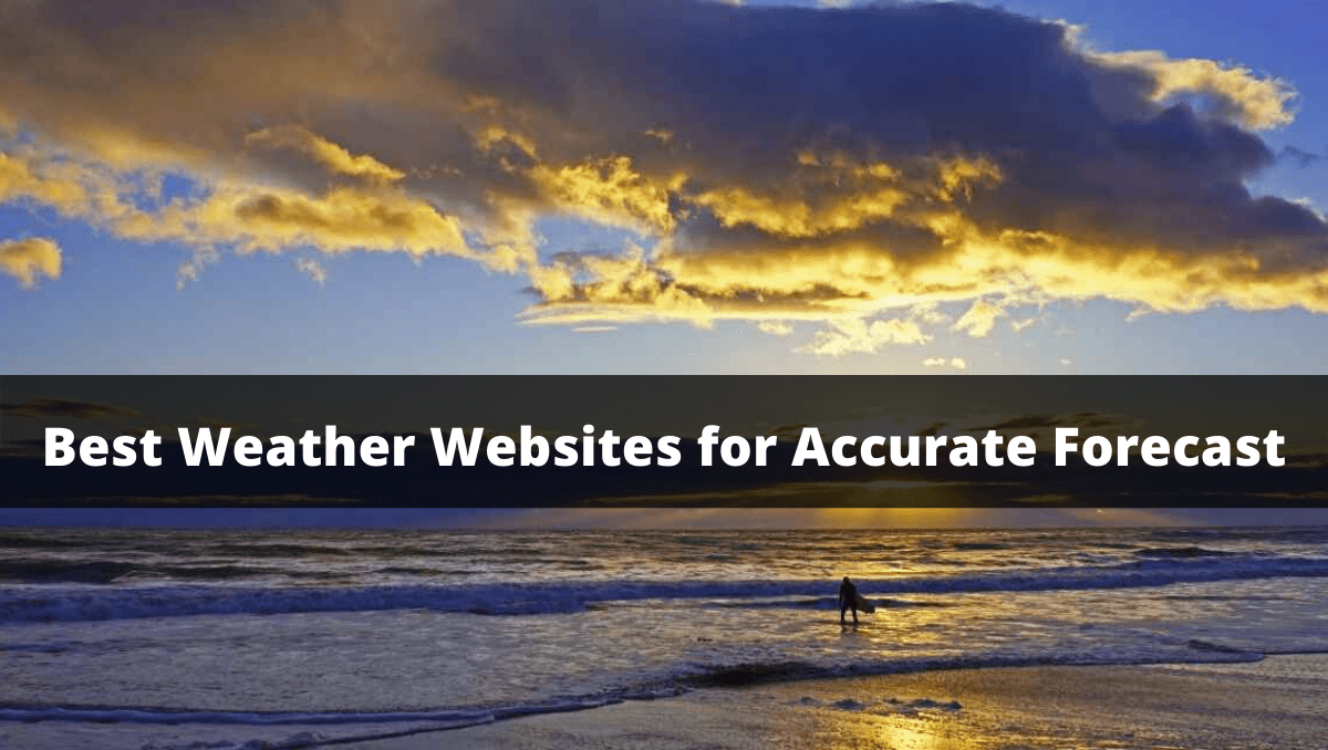 Best Weather Websites for Accurate Forecast