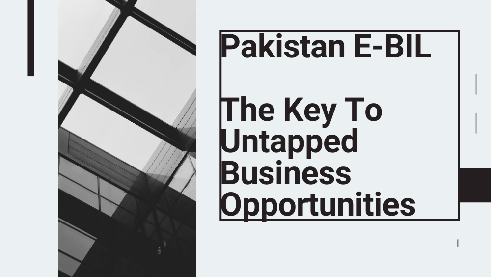 The E-BIL In Pakistan Welcomes Foreign Businessmen