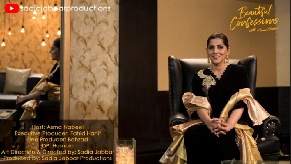 Sadia Jabbar Productions Launches Digital Talk-Show 'Beautiful Confessions with Asma Nabeel'