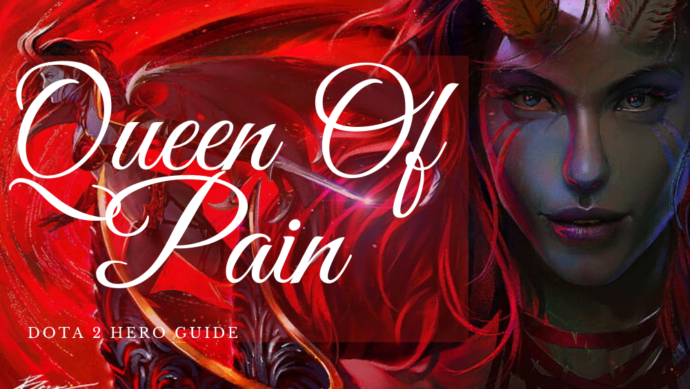 Queen Of Pain Build- Dota 2 Hero Guide