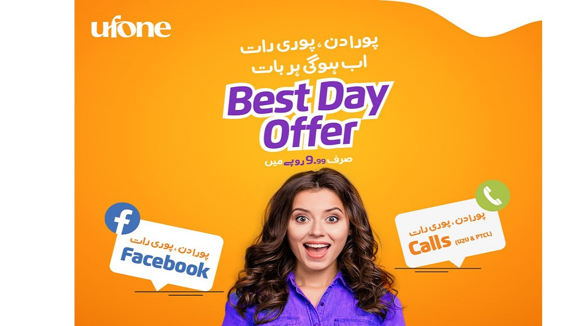 Enjoy Facebook and Calls for Rs. 9.99 with Ufone Best Day Offer