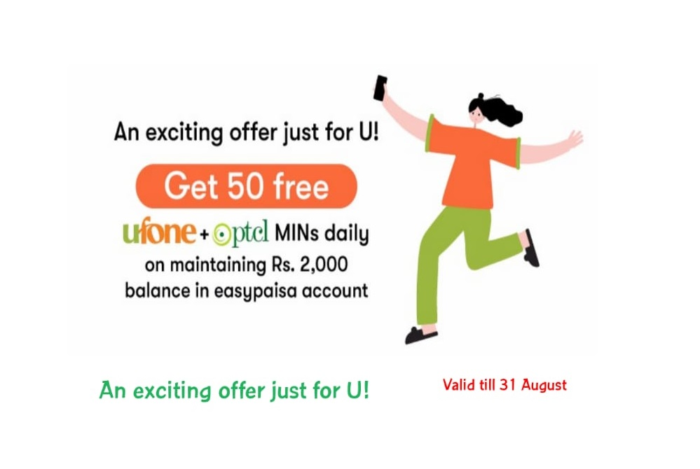 Get 50 Ufone & PTCL mins Daily by Maintaining Rs. 2000 Balance in Easypaisa