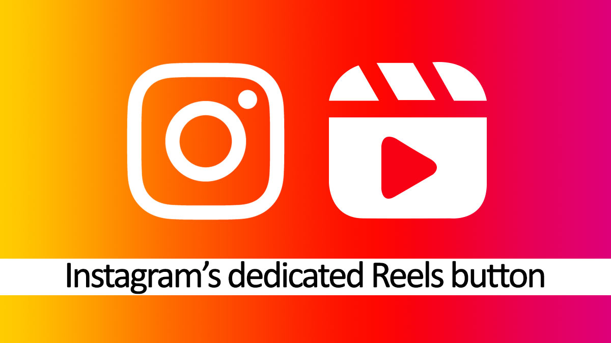 Instagram is Testing a Dedicated Reels Button on App Home Page
