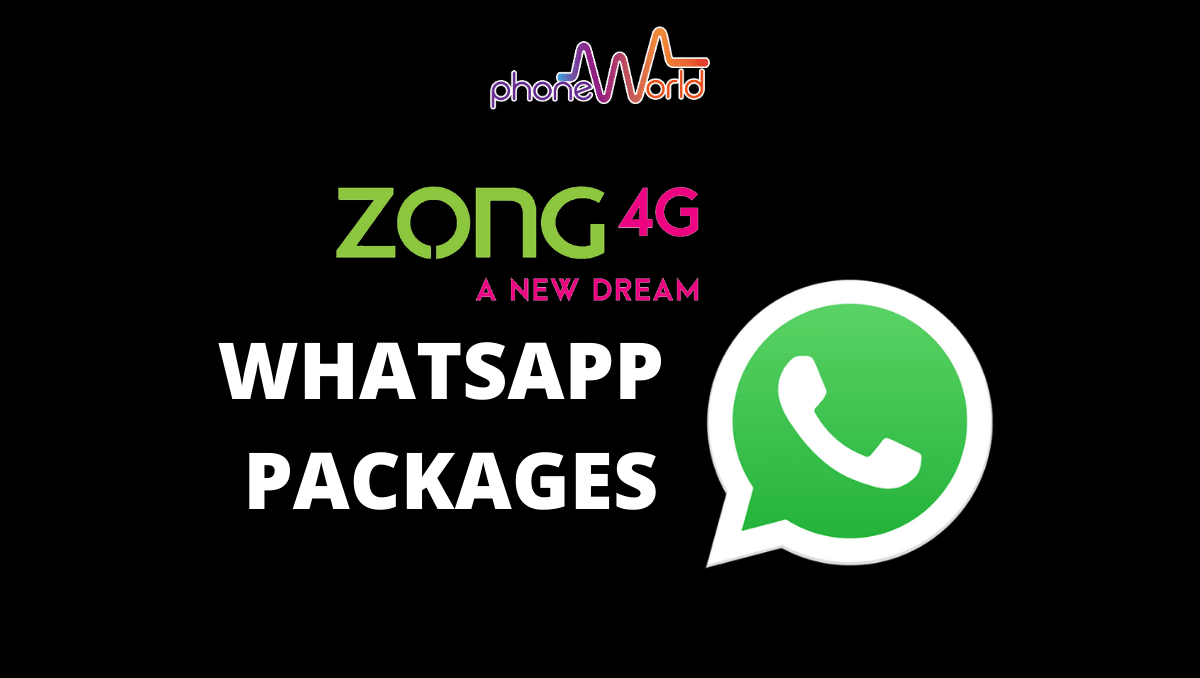 Photo of Zong WhatsApp Packages 2020 – Daily, Weekly, Monthly WhatsApp Bundle