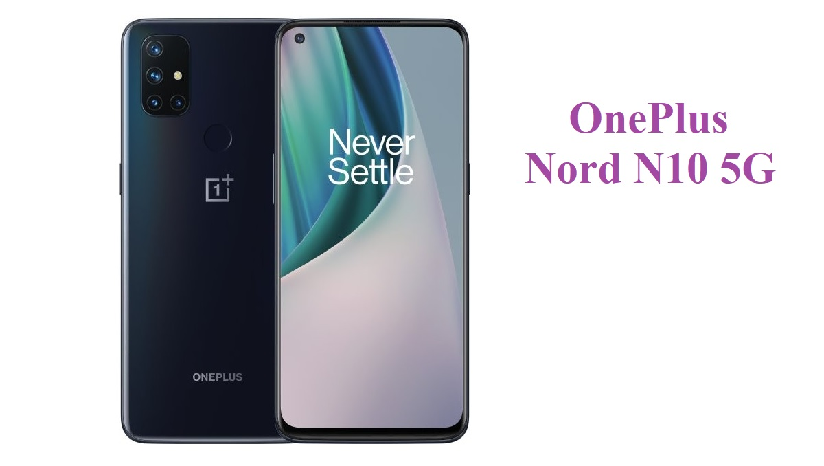 Photo of OnePlus Nord N10 5G is Now Official With These Specs