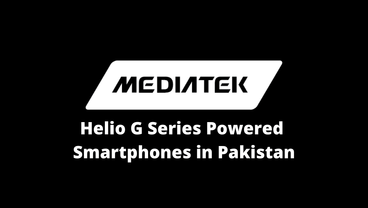 Photo of MediaTek Helio G Series Powered Gaming Smartphones in Pakistan